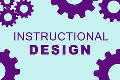Instructional Design concept. INSTRUCTIONAL DESIGN sign concept illustration with purple gear wheel figures on pale blue background Stock Images