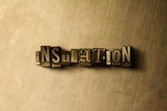 INSULATION - close-up of grungy vintage typeset word on metal backdrop Royalty Free Stock Photos
