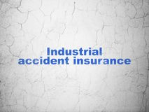 Insurance concept: Industrial Accident Insurance on wall background Royalty Free Stock Images