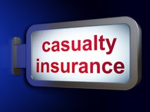 Insurance concept: Casualty Insurance on billboard background Royalty Free Stock Photos