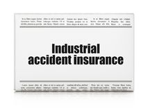 Insurance concept: newspaper headline Industrial Accident Insurance Stock Image
