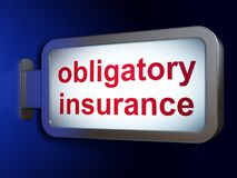 Insurance concept: Obligatory Insurance on billboard background Royalty Free Stock Photography