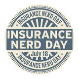 Insurance Nerd Day,  July 18. Rubber stamp, vector Illustration Stock Photography