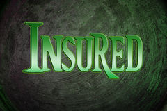 Insured Concept Stock Photo