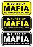 INSURED BY MAFIA WARNING SIGN Royalty Free Stock Photography