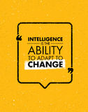 Intelligence Is The Ability To Adapt To Change. Inspiring Creative Motivation Quote. Vector Typography Banner Design Royalty Free Stock Image
