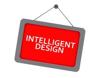 Intelligent design. Text 'intelligent design' in white uppercase letters on a red rectangular board with gray or silver frame, hanging from a nail on a white royalty free illustration