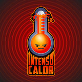 Intenso calor - intense heat spanish text Stock Image
