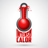 Intenso calor - intense heat spanish text, vector weather warning sign Stock Photography