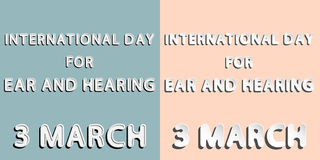 International Day for Ear and Hearing. Rounded paper and retro style  font lettering of International Day for Ear and Hearing 3 march Royalty Free Stock Photography