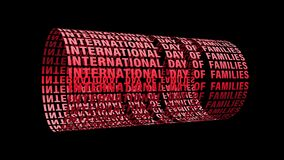 INTERNATIONAL DAY OF FAMILIES digital red text Scrolling Cylinder on Black background. 4K 3D render Seamless Looped.