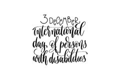 International day of persons with disabilities hand lettering. Congratulation inscription to 3 december holiday greeting card, poster or banner, calligraphy Royalty Free Stock Image