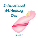 International Midwife Day. Baby girl in pink clothes. Thoracic. 5 May. Vector illustration. Stock Photography