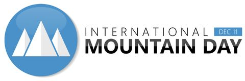 International mountain day background. International mountain day on December 11 background Stock Images