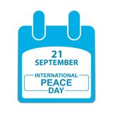 International Peace Day September 21. calendar sheet. 21st September International Peace Day Poster. Vector illustration isolated on white background Royalty Free Stock Images