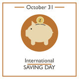 International Saving Day, October 31 Stock Images