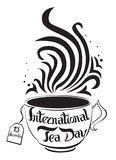 International tea day. 15 Dec. Lettering. Vector illustration on white background. Isolated image. Can be used as a logo. International tea day. 15 December stock illustration