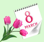 International Women Day. Spring illustration with tulips and a sheet of a calendar. Congratulatory card International Women Day: March 8 Stock Photos