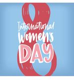 International Women s Day greeting card with elegant modern handwritten lettering with against figure eight on blue. Background. Festive vector illustration Stock Image