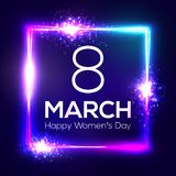 International womens day neon greeting card. 8 march in square frame with glowing, light and firework. Bright 3d rectangle festive. Banner on dark blue backdrop vector illustration