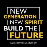 International youth day, 12 August, New generation, new spirit build the future vector illustration