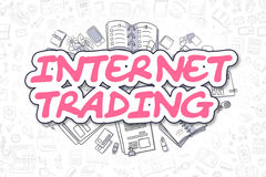 Internet Trading - Doodle Magenta Text. Business Concept. Cartoon Illustration of Internet Trading, Surrounded by Stationery. Business Concept for Web Banners Royalty Free Stock Images
