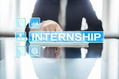 Internship text on virtual screen. Business, education and internet concept. Internship text on virtual screen. Business, education and internet concept stock images