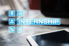 Internship text on virtual screen. Business, education and internet concept. Internship text on virtual screen. Business, education and internet concept stock photo