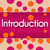Introduction Pink Orange Dots. Introduction text written over pink orange background Royalty Free Stock Photos