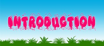 INTRODUCTION written with pink balloons on blue sky and green grass background. Illustration Royalty Free Stock Image