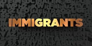 Invandrare - guld- text på svart bakgrund - 3D framförd fri materielbild för royalty royaltyfri illustrationer
