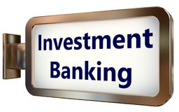 Investment Banking on billboard background. Investment Banking on wall light box billboard background , isolated on white Royalty Free Stock Images
