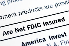 This investment is not FDIC insured Stock Photos