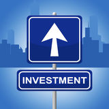 Investment Sign Shows Signboard Pointing And Investing Royalty Free Stock Photography