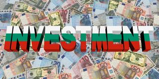 Investment text with Bulgarian flag on currency illustration. Investment text with Bulgarian flag on currency dollars and euros illustration Stock Photo