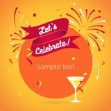 Invitation background Lets celebrate. Let`s party. Lets celebrate. Invitation background on party time with ribbon, wineglass, confetti and fireworks. Vector Stock Photo