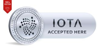 IOTA accepted sign emblem. 3D isometric Physical silver IOTA coin with frame and text Accepted Here. Cryptocurrency. IOTA accepted sign emblem. 3D isometric Royalty Free Stock Image