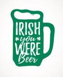 Irish You Were Beer vector illustration