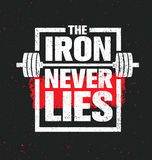 The Iron Never Lies. Workout and Fitness Gym Design Element Concept. Creative Sport Custom Vector Sign. On Grunge Background Stock Photos