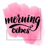 iscrizione delle vibrazioni con lettere di mattina illustrazione vettoriale