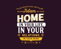 Islam förskönar något, kommer med islam i ditt hem, i ditt liv, i din förbindelse, i din mening vektor illustrationer