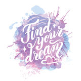 Isolated calligraphic hand drawn lettering. Of inspirational quote 'Find your dreams'. vintage motivational hand drawn brush script lettering for t shirt Royalty Free Stock Images