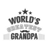Isolated Grandparents day quotes on the white background. World s greatest grandpa. Congratulations granddad label Stock Photos
