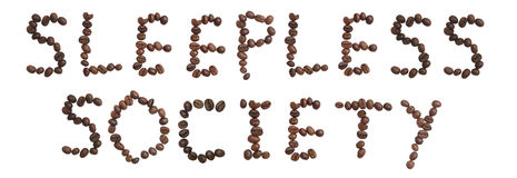 Isolated Word 'SLEEPLESS SOCIETY' make from coffee bean Stock Photography