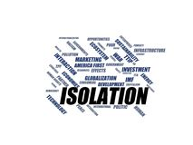 ISOLATION - word cloud wordcloud - terms from the globalization, economy and policy environment Stock Images
