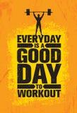 Ist ein guter Tag zum Training täglich Anspornungstrainings-und Eignungs-Turnhallen-Motivations-Zitat-Illustrations-Zeichen Lizenzfreie Stockfotografie