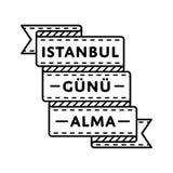 Istanbul Gunu Alma greeting emblem Royalty Free Stock Photography