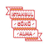 Istanbul Gunu Alma greeting emblem Stock Photography