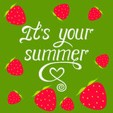 It's your  summer  vector  lettering on green background with Stock Photos