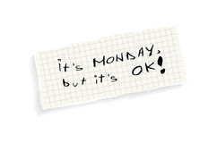It S Monday, But It S OK! Royalty Free Stock Photo